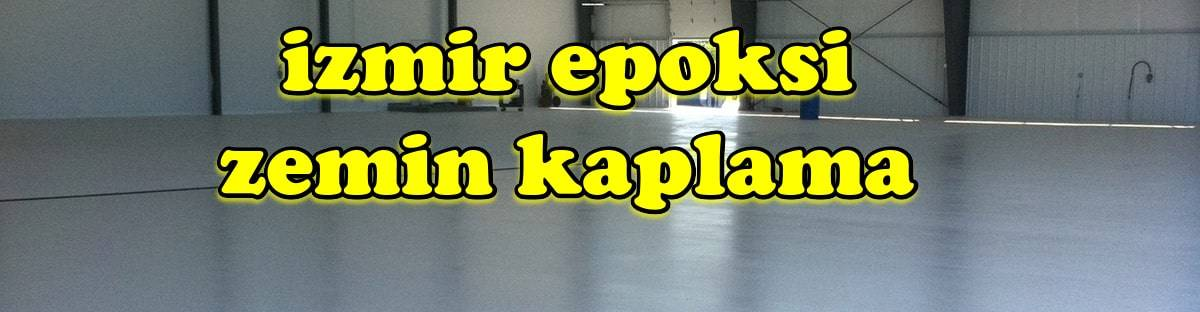 İzmir Epoksi Zemin Kaplama